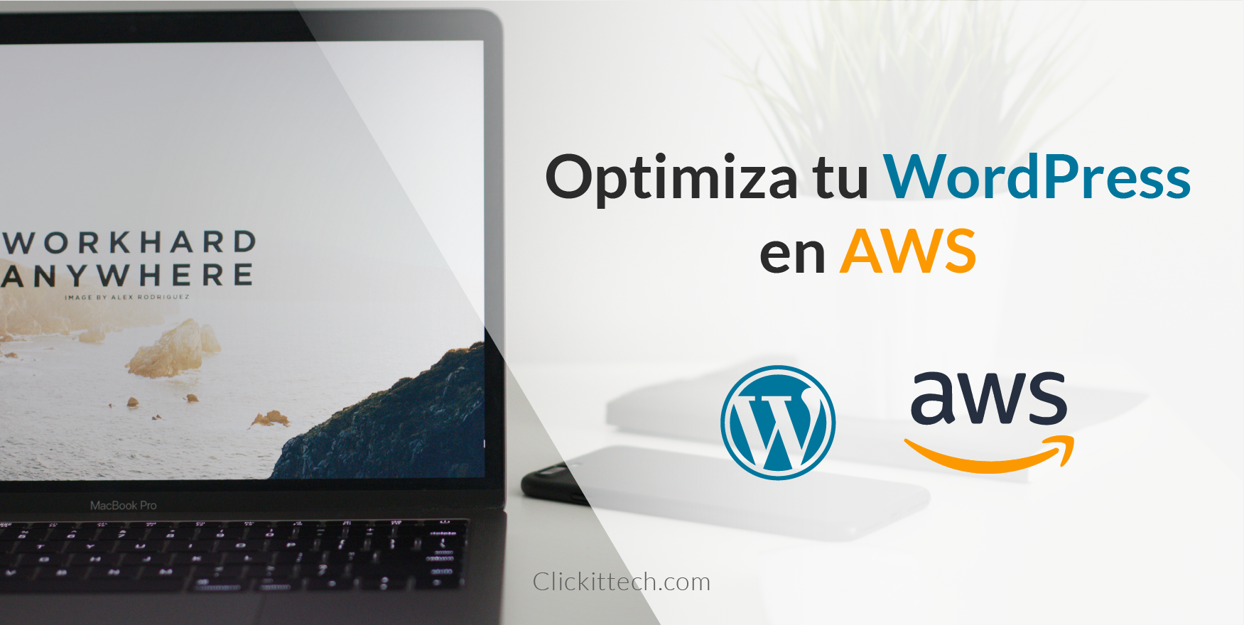 Optimize WordPress Site en AWS - WordPress Optimization Clic